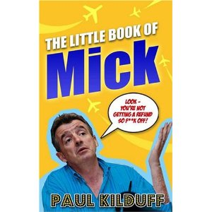 "mick2 Paul Kilduff. ""The little book of Mick"""