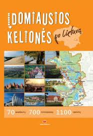 Įdomiausios kelionės po Lietuvą